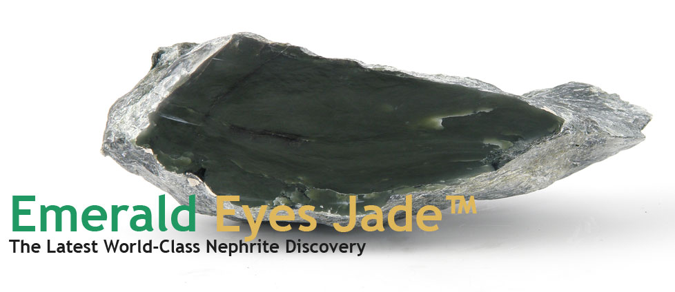 Emerald Eyes Nephrite - The Latest World-Class Nephrite Discovery